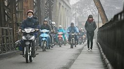 Đón không khí lạnh tăng cường, miền Bắc mưa rét