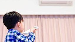 Cho trẻ trong điều hoà để bao nhiêu độ là hợp lý?