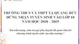 Tăng một phát điểm chuẩn từ 46 lên 50.5, trưa nay trường Tạ Quang Bửu đột ngột thông báo dừng tuyển sinh