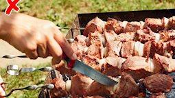 Thịt xiên nướng, bạn  nhớ tránh những lỗi này để có món ăn hoàn hảo cho ngày mát trời