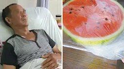 Bị ngộ độc dưa hấu để tủ lạnh, người đàn ông Trung Quốc phải cắt bỏ 70cm ruột