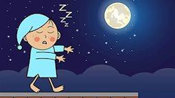 Chứng mộng du ở trẻ: Nguyên nhân và tuyệt chiêu khắc phục giúp bé ngủ ngon