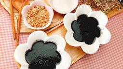 Chè mè đen: Món ăn vặt tốt cho sức khỏe lại đẹp da, giữ dáng