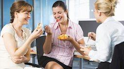 Ăn vặt, thủ phạm tăng cân mà chị em hay mắc phải