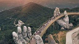 Cầu Vàng bất ngờ lọt top 20 cảnh đẹp thế giới phải ghé thăm