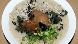 Món cháo bổ dưỡng được nấu từ loại củ độc dược