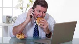 Những sai lầm khi ăn trưa làm ảnh hưởng đến sức khỏe của bạn