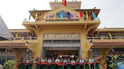 Chợ Bình Tây – điểm đến không nên bỏ qua trong hành trình khám phá Sài Gòn