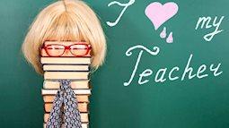"""Những lời chúc """"độc, lạ"""" gửi thầy cô ngày Nhà giáo Việt Nam 20-11"""
