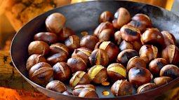 Bạn đã biết cách để ăn hạt dẻ tốt cho sức khỏe chưa?