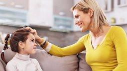 5 câu nói trẻ muốn nghe nhất từ bố mẹ