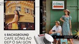 Sống ở Sài Gòn qua bao nồi bánh chưng, bạn đã check-in 5 background quán cafe sống ảo đình đám này chưa?