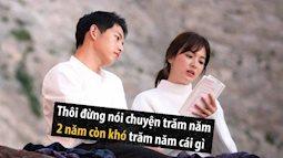 Thấm như ảnh chế vụ Song - Song ly hôn: 'Thôi đừng nói chuyện trăm năm - Hai năm còn khó trăm năm cái gì'