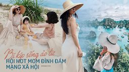 Học lỏm 4 bí kíp đơn giản mà cực hữu dụng của hội hot mom để có các góc ảnh đẹp - độc - lạ cho mùa du lịch hè rực rỡ