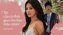 Toàn bộ bài phỏng vấn đầu tiên của Song Hye Kyo, tiết lộ chi tiết quan trọng về kế hoạch hậu ly hôn Song Joong Ki