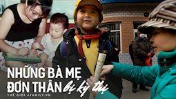 Những đứa trẻ không được xã hội thừa nhận và bi kịch chất chồng của những bà mẹ đơn thân, không chồng mà chửa ở Trung Quốc