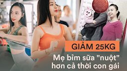 """Eat Clean đã thay đổi cuộc đời của tôi - chia sẻ của một bà mẹ bỉm sữa giảm thành công 25kg, 1 năm sau dáng """"cong"""" hơn cả thời con gái"""