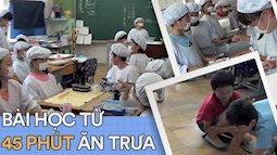 Tận mắt chứng kiến giờ ăn trưa của trẻ em Nhật Bản để thấy các bé đã học được gì từ 45 phút này