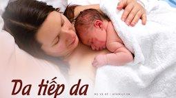 """Làm việc này ngay sau sinh sẽ """"khỏe mẹ, lợi con"""", mẹ bầu nhất định phải yêu cầu bác sĩ cho thực hiện"""