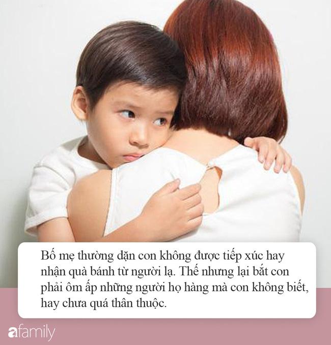 Đừng bao giờ ép buộc con phải ôm hôn người lớn, những ức chế con phải chịu lớn hơn nhiều so với bố mẹ tưởng tượng - Ảnh 5.