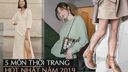 5 items gây sốt diện rộng trong năm 2019, giờ chị em mà sắm thì vẫn mặc đẹp quên sầu năm tiếp theo
