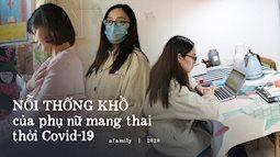 Cuộc sống của những người phụ nữ mang thai thời dịch nCoV ở Trung Quốc: Không có chỗ khám thai, chỉ lo con sẽ chết trong bụng mình