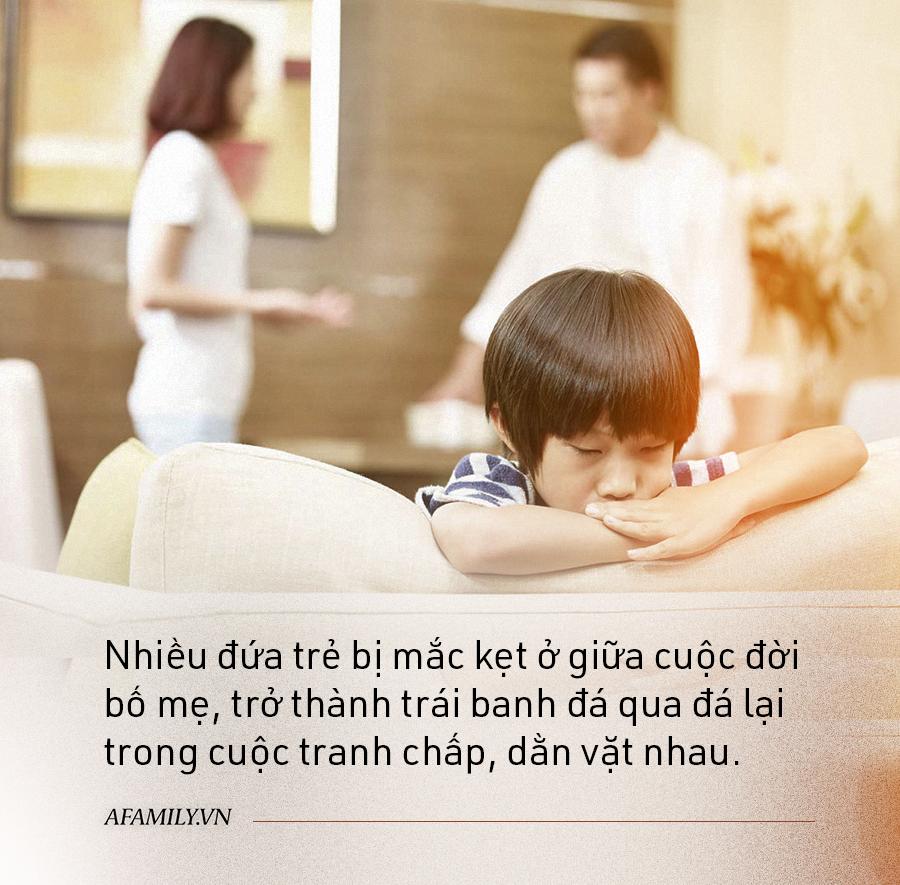 Những đứa trẻ thừa ra: Bố mẹ tan vỡ hôn nhân, sao để con phải trả giá? - Ảnh 2.