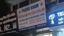 NÓNG: Thai phụ 15 tuần tử vong tại phòng khám tư ở Hà Nội