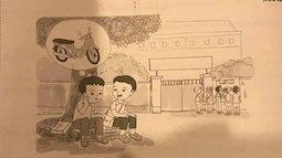 Sách Tiếng Việt lớp 2 khiến phụ huynh sửng sốt khi để học sinh kể chuyện: Nếu tớ thi trượt, bố sẽ cho đi làm xe ôm kiếm cơm