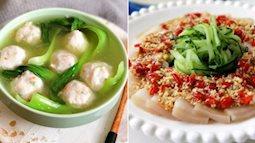 Thực đơn cơm tối chỉ cần 2 món siêu dễ lại không dầu mỡ đảm bảo ai ăn cũng khen ngon