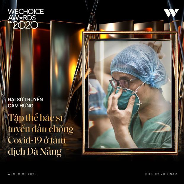 Tập thể bác sĩ tuyến đầu chống dịch tại Đà Nẵng, cha đẻ ATM gạo, SofM... trở thành Top 5 Đại sứ truyền cảm hứng WeChoice Awards 2020 - Ảnh 6.
