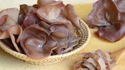 """Sai lầm khi ăn mộc nhĩ của người Việt vô tình biến chúng trở thành """"thuốc độc"""", tiềm ẩn nhiều nguy cơ bệnh tật và ung thư"""