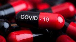 Cuộc đua tìm kiếm thuốc điều trị Covid-19 cực nóng trên toàn cầu