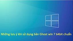 Thông tin tổng hợp về bản ghost win 7 64bit chuẩn nhất hiện nay